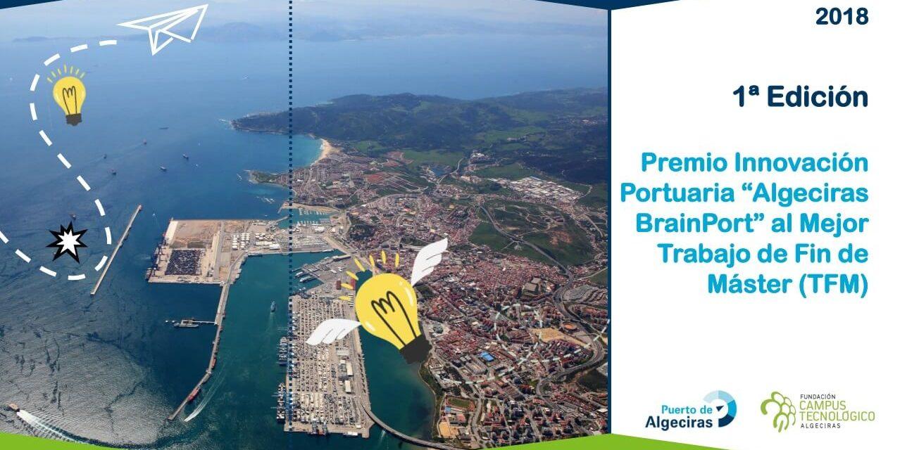 """Premios de Innovación Portuaria """"Algeciras BrainPort"""" al mejor Trabajo Fin de Máster"""