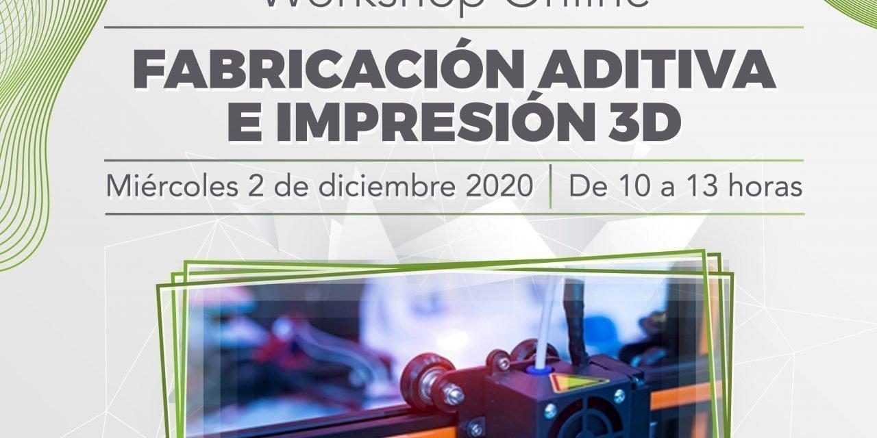 Workshop Online: Fabricación aditiva e Impresión 3D